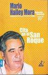 Cita en el San Roque by Mario Halley Mora