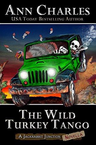 The Wild Turkey Tango (Jackrabbit Junction #4.5)