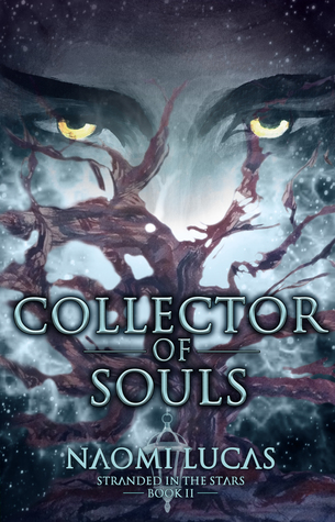 Collector of Souls (Stranded in the Stars Book 2)