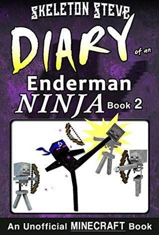 Diary of a Minecraft Enderman Ninja - Book 2: Unofficial Minecraft Books for Kids, Teens, & Nerds - Adventure Fan Fiction Diary Series