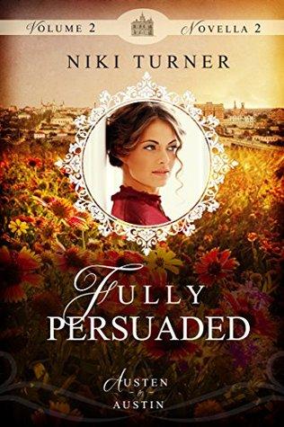 Fully Persuaded (Austen in Austin #2.2)