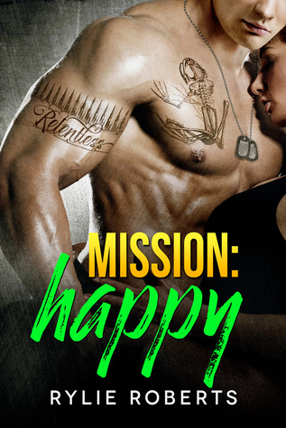 Mission Happy (A Happily Ever After Novel #3)