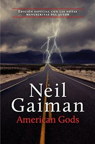American Gods por Neil Gaiman, Mónica Faerna