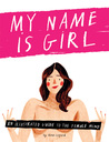 My Name is Girl by Nina Cosford