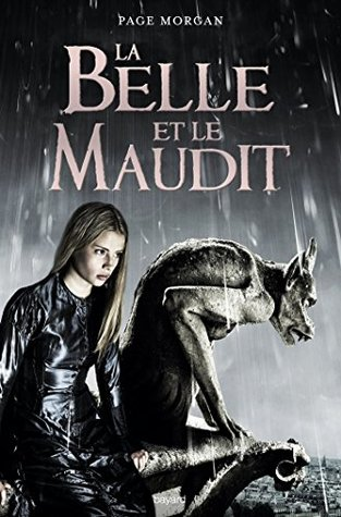 La Belle et le Maudit, T01 : Grostesque