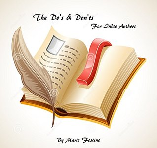 The Do's & Don'ts for Indie Authors