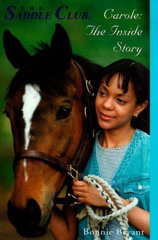 Carole: The Inside Story 978-0553486780 por Bonnie Bryant MOBI TORRENT