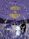 Monstret på cirkusen by Mats Strandberg