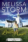 Love's Prayer by Melissa Storm
