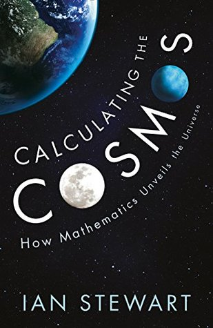 How Mathematics Unveils the Universe - Ian Stewart