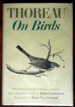 Thoreau on Birds: Notes on New England Birds from the Journals of Henry David Thoreau