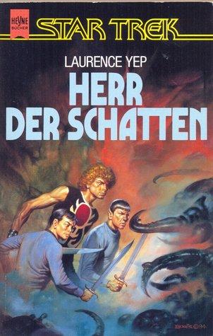 Herr der Schatten by Laurence Yep