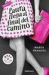Laura llega al final del camino by Marta Francés
