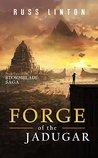 Forge of the Jadugar (Stormblade Saga, #2)