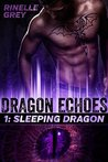 Sleeping Dragon (Dragon Echoes #1)