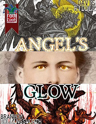 Angel's Glow (The Peacock Papers Book 1)