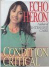 Condition Critical by Echo Heron