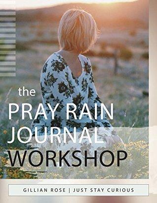Pray Rain Journaling Workshop