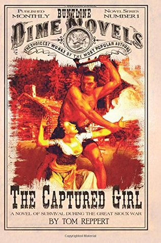 the-captured-girl-a-novel-of-survival-during-the-great-sioux-war