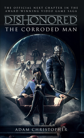 dishonored-the-corroded-man