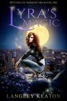 Lyra's Magic (Witches Of Manhattan #1)