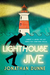Lighthouse Jive by Jonathan  Dunne