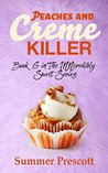Peaches and Creme Killer (INNcredibly Sweet #6)