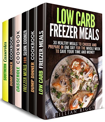 Make Ahead Meals Box Set (6 in 1): Over 200 Freezer, Dump Dinner, Casserole, Slow Cooker, One Dish Recipes You Can Prepare for the Whole Week (Creative Cooking & Healthy Meals)
