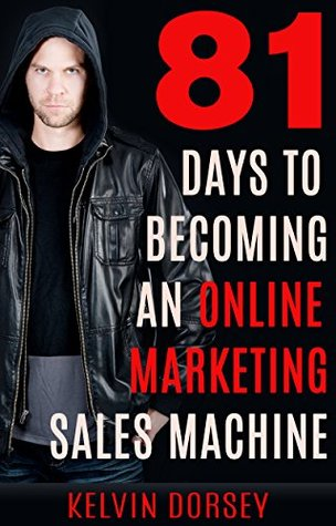 81-days-to-becoming-an-online-marketing-sales-machine