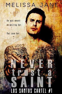 Never Trust a Saint(Los Santos Cartel 1)