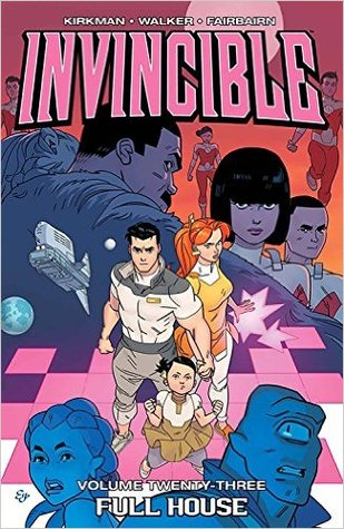 Invincible, Vol. 23: Full House