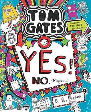Tom Gates #8: YES! No. (Maybe...)