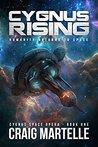 Cygnus Rising by Craig Martelle