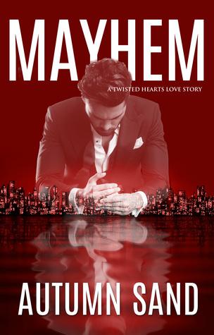 Mayhem: A Twisted Hearts Love Story Book 2 (Ebook)