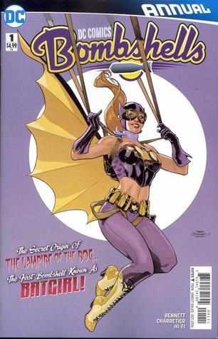 DC Comics: Bombshells (2016-) Annual #1