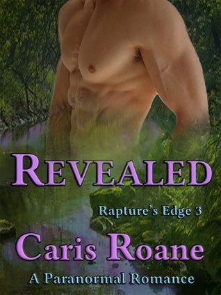 Revealed (Rapture's Edge, #3)