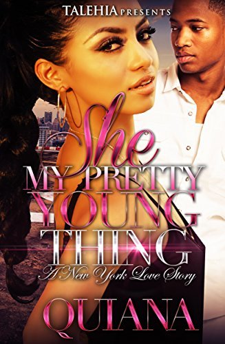 She My Pretty Young Thing: A New York Love Story