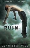 Ruin by Clarissa Wild