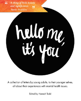 Hello Me, It's You by Hannah Todd