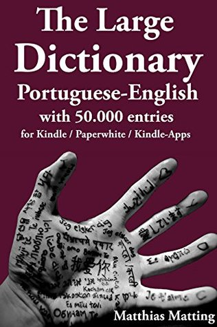 The Large Dictionary Portuguese-English with 50.000 entries (Large Dictionaries Livro 2)