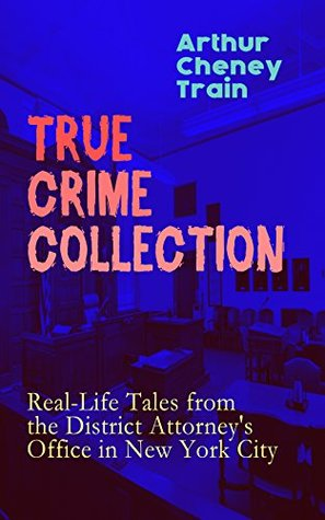 True Crime Collection: Real-Life Tales from the District Attorney's Office in New York City