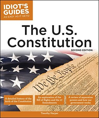 Idiot's Guides: The U.S. Constitution