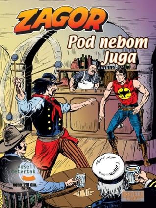 Pod Nebom Juga (Zagor, #580)