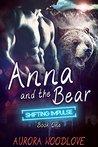 Anna and the Bear by Aurora Woodlove