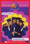 Graduation Day (Baby-Sitters Club Friends Forever Super Special, #2)