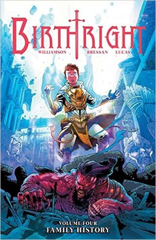 Birthright, Vol. 4: Family History(Birthright 4)