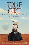 True Girt (The Unauthorised History of Australia #2)