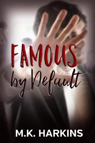 Famous by Default
