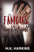 Famous by Default by M.K. Harkins