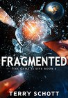 Fragmented (The Game is Life, #8)